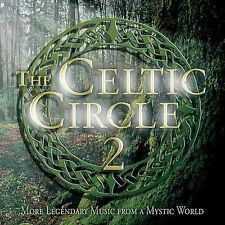 THE CELTIC CIRCLE 2: More Legendary Music From A Mystic World (2-CD,2004)
