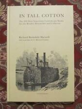 IN TALL COTTON - 200 MOST IMPORTANT CONFEDERATE BOOKS - ONLY 1050 PRINTED