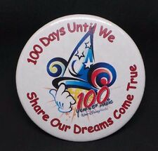 Disney Pin/Badge : 100 Days to Share the Dream.