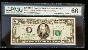 1990$20 FRN Fr.2077-F FB Block Villapando Brady Offset Printing Error PMG 66EPQ