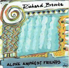 Richard Brooks - Alone Amongst Friends CD