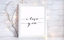 i love you quote a4 glossy Print picture gift poster unframed