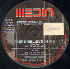 49 ERS - Believe In Me - Media - MR 000 - 1991 Ita