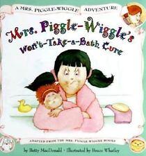 Mrs. Piggle-Wiggle's Won'T-Take-A-Bath Cure (Mrs. Piggle-Wiggle Adventures)