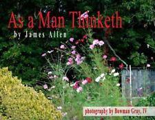 As a Man Thinketh , James Allen
