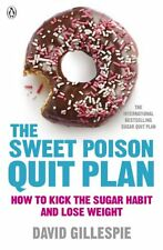 The Sweet Poison Quit Plan,David Gillespie