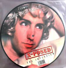"Nine Inch Nails ‎10"" X-Posed (The Interview) - Picture Disc - UK (M)"
