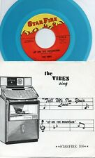 The Vibes Sing    Blue Vinyl  Doo Wop 45 and Picture Sleeve