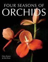 Four Seasons of Orchids by Greg Allikas, Ned Nash (Paperback / softback, 2007)