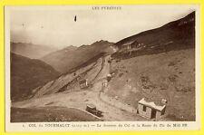 cpa France 65 - COL du TOURMALET Le Sommet et la Route du PIC du MIDI