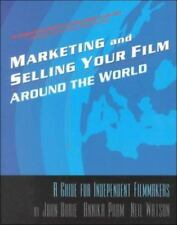 NEW Marketing and Selling Your Film Around the World - INDEPENDENT MOVIE DISTRIB