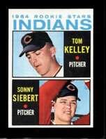 1964 TOPPS #552 TOM KELLEY/SONNY SIEBERT NMMT (RC) INDIANS ROOKIES *SBA4661