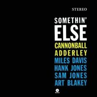 Cannonball Adderley - Somethin Else [New Vinyl] 180 Gram