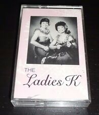 The Ladies K (Music from Hawaii) Cassette + FREE CD Ultra Rare OOP!