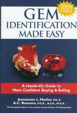 Gem Identification Made Easy, 2nd Edition: A Hands-On Guide to More Confident Bu