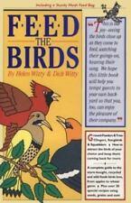Feed the Birds by Helen Witty & Dick Witty Birdfeeding Birding Nature