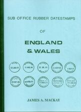 Sub-Office Rubber Datestamps of England & Wales, James Mackay