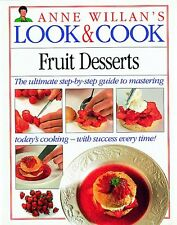 Fruit Desserts (Anne Willans Look and Cook)