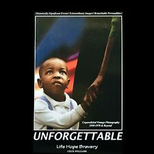 Unforgettable - Life Hope Bravery