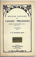 1975 Canada Official Stamp Catalog of Precancels, 10th Edition, Gilbert W Noble*