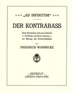 Friedrich Warnecke Ad Infinitum Der Kontrabass Buch