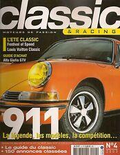 CLASSIC & RACING 4 DOSSIER PORSCHE 911 959 ALFA GIULIA SPRINT GT NISSAN 350Z