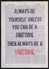 always be yourself Licorne excentrique citation Vintage Dictionary imprimé