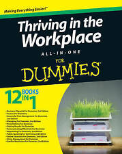 Thriving in the Workplace All-in-One For Dummies by Consumer Dummies...