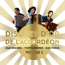 CD Disques d'or de l'accordéon Vol 2 : Jean Ségurel, Yvette Horner et Gus Viseur