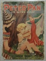 PETER PAN ED ALTRE FIABE - LUCCHI MILANO - 1955
