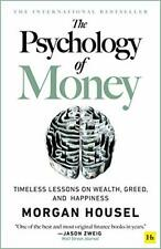 The Psychology of Money: Timeless lessons on wealth, greed, and happiness by Mor