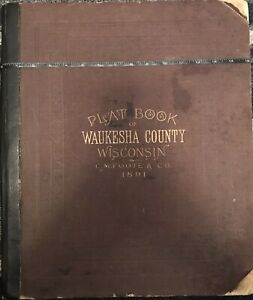 Waukesha County Wisconsin Original Old Atlas 1891 Complete Maps Towns Etc WOW!!!