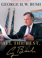 All the Best, George Bush : My Life in Letters (Paperback Book) • NEW • H. W.