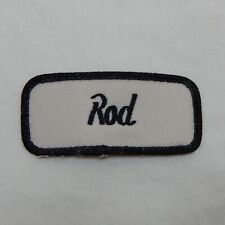 "CUSTOM EMBROIDERED NAME TAG SEW ON PATCH ""ROD"""