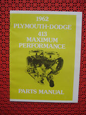 1962 Plymouth - Dodge 413 Maximum Performance parts manual