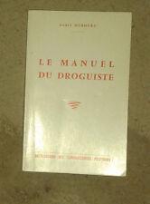 DUBOURG André. Le manuel du droguiste. 1967.