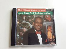 """Bob """"Skeets"""" Ross At The Piano - For You At Christmastime - Cleveland Legend -CD"""