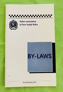 Vintage: Police Association Of NSW BY-LAWS (2001). 16 Pages. Like New. Obsolete.