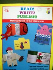 Read! Write! Publish! : Making Books in the Classroom Grades 1-5 by Adela Garcia