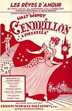 """""""LES RÊVES D'AMOUR"""" Partition originale du film """"CENDRILLON"""" de Walt DISNEY"""