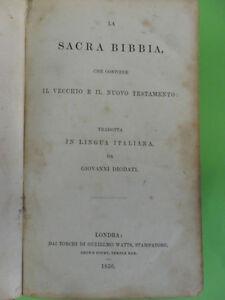 LA SACRA BIBBIA TRADOTTA DA GIOVANNI DIODATI. DAI TORCHI DI GULIELMO WATTS 1850