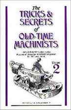 Tricks & Secrets of Old-Time Machinists Vol 2 American Machinist Magzine 1915-16