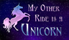 Bumper Sticker My Other Ride is a Unicorn Window Decal Magical Colorful Gift