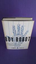 Boy Robot SIGNED by Simon Curtis 1st Print HCDJ 2016 RARE SCI-FI