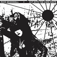 Rose Mcdowall - Cut with the Cake Knife [New CD]