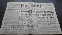 JOURNAL PARIS-MIDI SAMEDI 8 JUIN 1940 L'ACHARNEMENT DES DIVISIONS ALLEMANDES