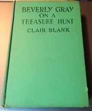 BEVERLY GRAY ON A TREASURE HUNT BY CLAIR BLANK - GROSSETT & DUNLAP 1938