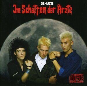 Die Ärzte - Im Schatten Der Arzte [New CD]