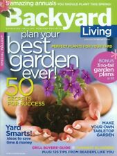 2007 Backyard Living Magazine: Plan Your Best Garden Ever 50 Secrets For  Success