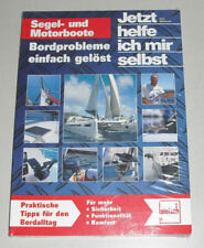 Segelboote und Motorboote - Bordprobleme einfach gelöst